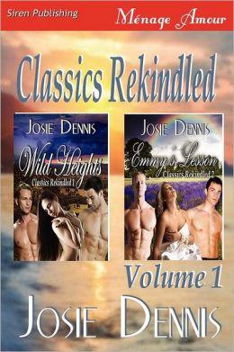 Classics Rekindled, Volume 1 [Wild Heights