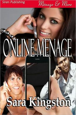 Online Menage (Siren Publishing Menage and More)