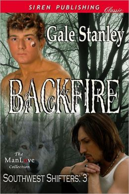 Backfire [Southwest Shifters 3] (Siren Publishing Classic ManLove)