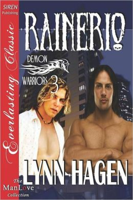 Rainerio [Demon Warriors 3] (Siren Publishing Everlasting Classic Manlove)