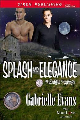 Splash and Elegance [Midnight Matings] (Siren Publishing Classic ManLove)