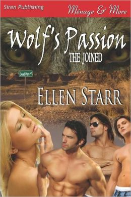Wolf's Passion [The Joined 1] (Siren Publishing Menage and More)