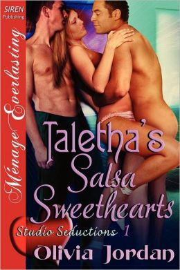 Taletha's Salsa Sweethearts [Studio Seductions 1] (Siren Publishing Menage Everlasting)