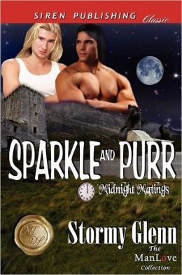Sparkle and Purr [Midnight Matings] (Siren Publishing Classic Manlove)