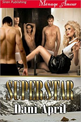 Superstar (Siren Publishing Menage Amour)