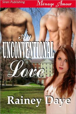 An Unconventional Love (Siren Publishing Menage Amour)