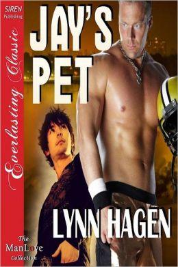 Jay's Pet (Siren Publishing Everlasting Classic Manlove)