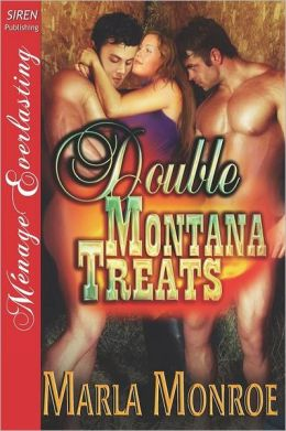 Double Montana Treats (Siren Publishing Menage Everlasting)