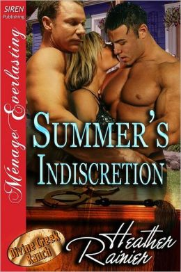 Summer's Indiscretion [Divine Creek Ranch 7] (Siren Publishing Menage Everlasting)
