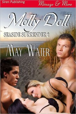 Molly Doll [Seaside Surrender 2] (Siren Publishing Menage and More)