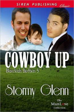 Cowboy Up [Blaecleah Brothers 5] (Siren Publishing Classic ManLove)