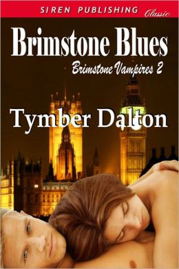 Brimstone Blues [Brimstone Vampires 2] (Siren Publishing Classic)