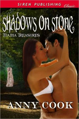 Shadows on Stone [Tuatha Treasures 1] (Siren Publishing Classic)