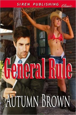 General Rule (Siren Publishing Classic)