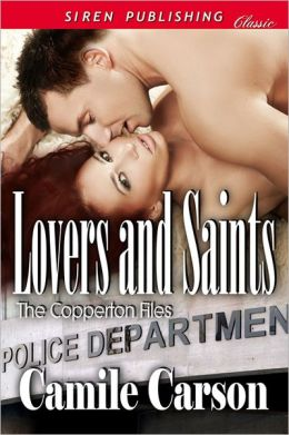 Lovers and Saints [The Copperton Files] (Siren Publishing Classic)
