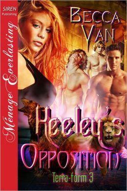 Keeley's Opposition [Terra-form 3] (Siren Publishing Menage Everlasting)