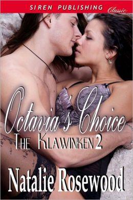 Octavia's Choice [The Klawinken 2] (Siren Publishing Classic)