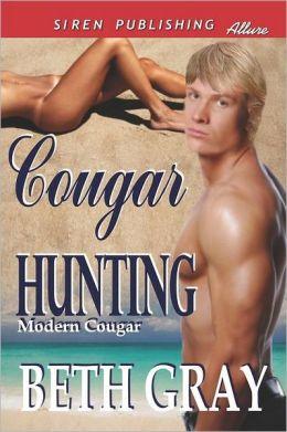 Cougar Hunting [Modern Cougar] (Siren Publishing Allure)