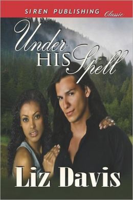Under His Spell (Siren Publishing Classic)