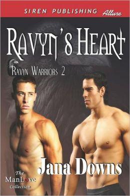 Ravyn's Heart [Ravyn Warriors 2] (Siren Publishing Allure Manlove)