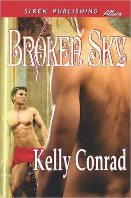 Broken Sky (Siren Publishing Allure Manlove)