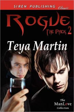 Rogue [The Pack 2] (Siren Publishing Classic Manlove)