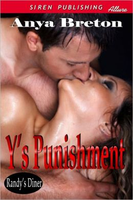 Y's Punishment [Randy's Diner 1] (Siren Publishing Allure)