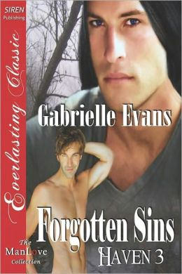 Forgotten Sins [Haven 3] (Siren Publishing Everlasting Classic Manlove)