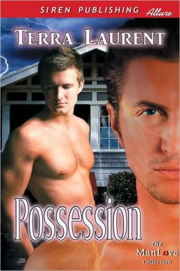 Possession (Siren Publishing Allure ManLove)