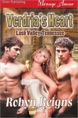Verdria's Heart [Lush Valley, TN] (Siren Publishing Menage Amour)