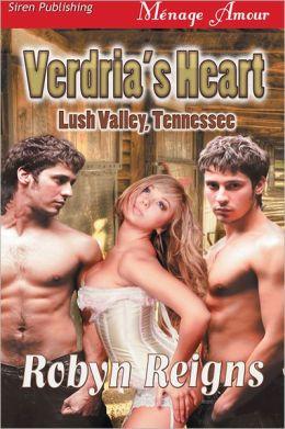Verdria's Heart [Lush Valley, TN] (Siren Publishing Menage Amour)