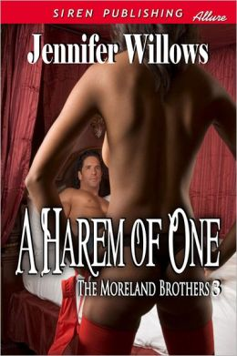 A Harem of One [The Moreland Brothers 3] (Siren Publishing Allure)