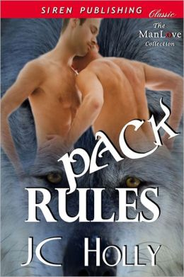 Pack Rules (Siren Publishing Classic ManLove)