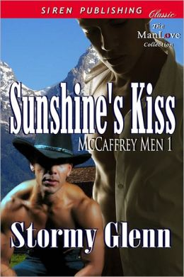 Sunshine's Kiss {McCaffrey Men 1] (Siren Publishing Classic ManLove)