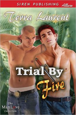 Trial by Fire (Siren Publishing Allure ManLove)