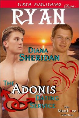 The Adonis Dating Service: Ryan [The Adonis Dating Service 1] (Siren Publishing Classic ManLove)