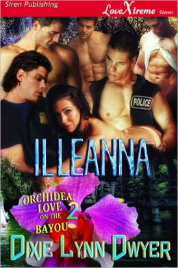Illeanna [Orchidea: Love on the Bayou 2] (Siren Publishing LoveXtreme Forever)
