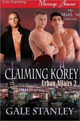 Claiming Korey [Urban Affairs 2] (Siren Publising Menage Amour ManLove)