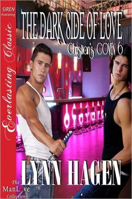 The Dark Side of Love [Christian's Coven 6] (Siren Publishing Everlasting Classic ManLove)