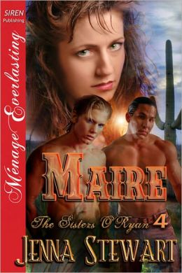 Maire [The Sisters O'Ryan 4] (Siren Publishing Menage Everlasting)