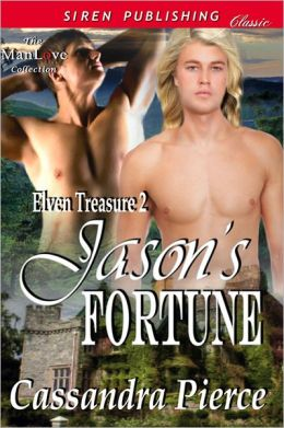 Jason's Fortune [Elven Treasure 2] (Siren Publishing Classic ManLove)