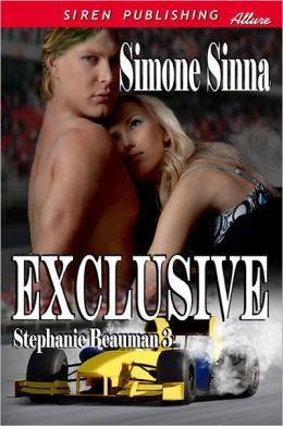 Exclusive [Stephanie Beauman 3] (Siren Publishing Allure)
