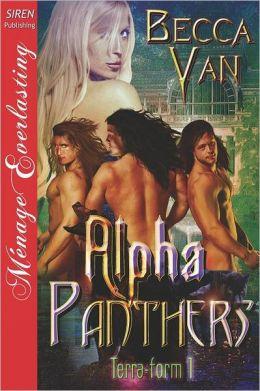 Alpha Panthers [Terra-Form 1] (Siren Publishing Menage Everlasting)