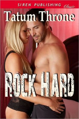 Rock Hard (Siren Publishing Classic)