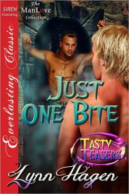 Just One Bite [Tasty Teasers] (Siren Publishing Everlasting Classic ManLove)