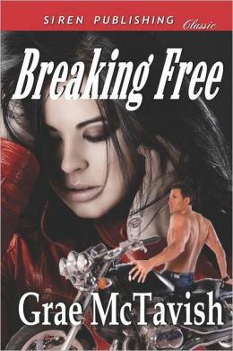 Breaking Free (Siren Publishing Classic)