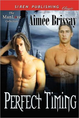 Perfect Timing (Siren Publishing Classic Manlove)