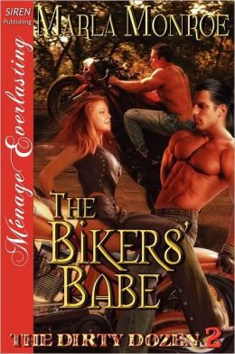 The Bikers' Babe [The Dirty Dozen 2] (Siren Publishing Menage Everlasting)