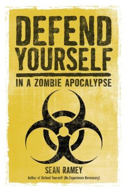Defend Yourself: (In a Zombie Apocalypse)
