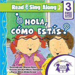 Hola, Como Estas?Read & Sing Along [Includes 3 Songs]